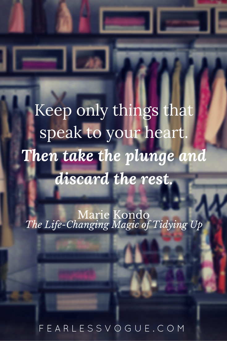 Keep only things that speak to your heart